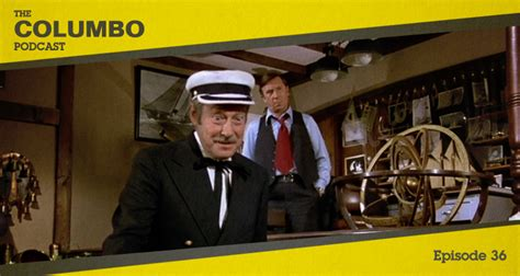 Episode 36 - Last Salute to the Commodore   The Columbo