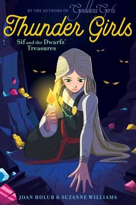 Sif and the Dwarfs' Treasures   Book by Joan Holub