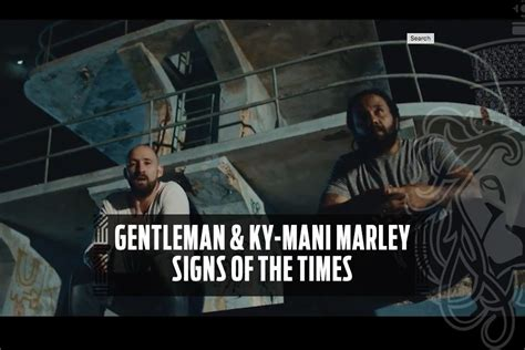 Gentleman & Ky-Mani Marley - Signs Of The Times - Reggae