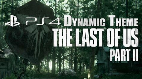 The Last of Us Part II PS4 Dynamic Theme 'Stop Sign' Now
